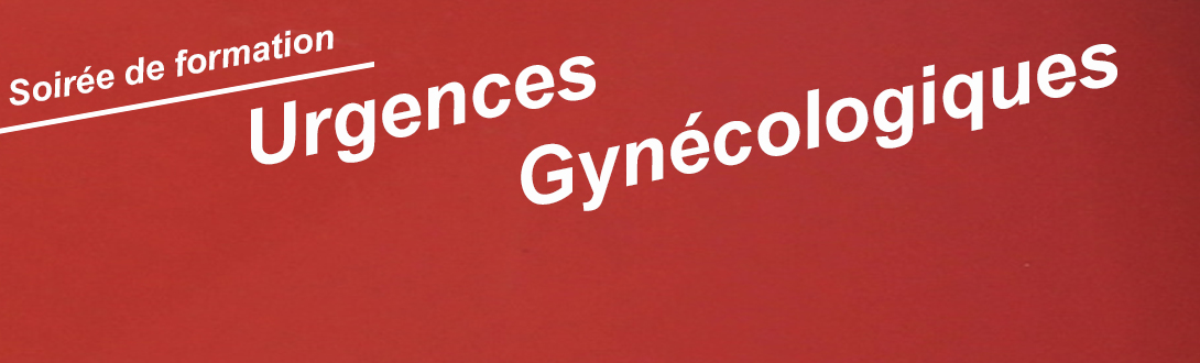 27/03/2019 – Soirée de formation Urgences Gynécologiques